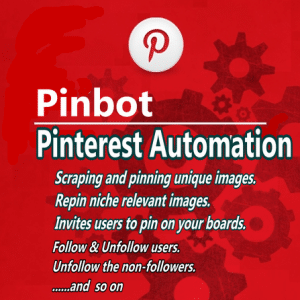 pinbot - Pinterest automation software.