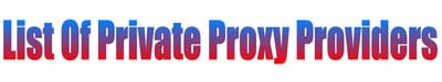 private proxy providers