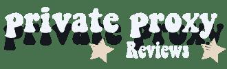 Private Proxy Reviews