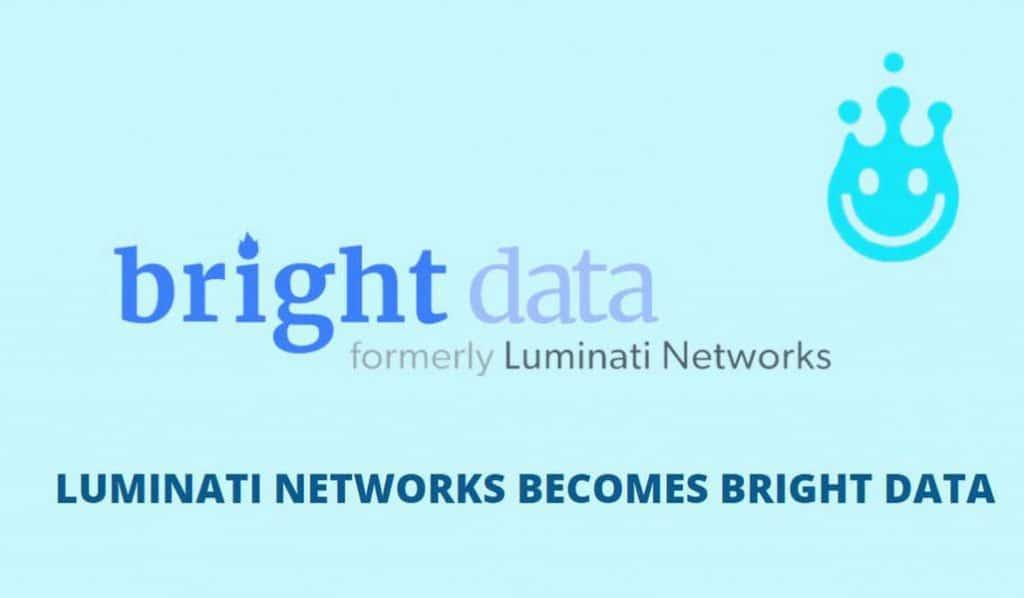 Luminati Networks is now Bright Data