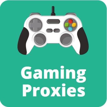 gaming proxies